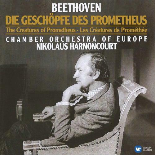 Beethoven: Die Geschöpfe des Prometheus, Op. 43 von Nikolaus Harnoncourt