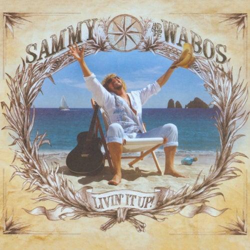 Livin' It Up! by Sammy Hagar