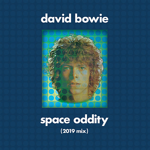 Space Oddity (Tony Visconti 2019 Mix) de David Bowie