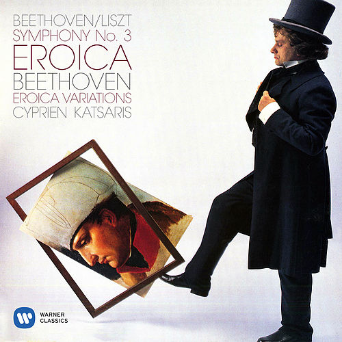 Beethoven, Liszt: Symphony No. 3 - Beethoven: Eroica Variations, Op. 35 by Cyprien Katsaris