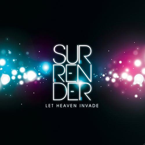 Let Heaven Invade de The Surrender