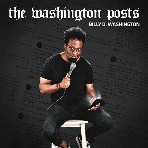 The Washington Posts by Billy D. Washington