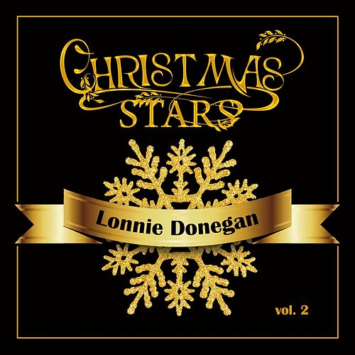 Christmas Stars: Lonnie Donegan, Vol. 2 di Lonnie Donegan