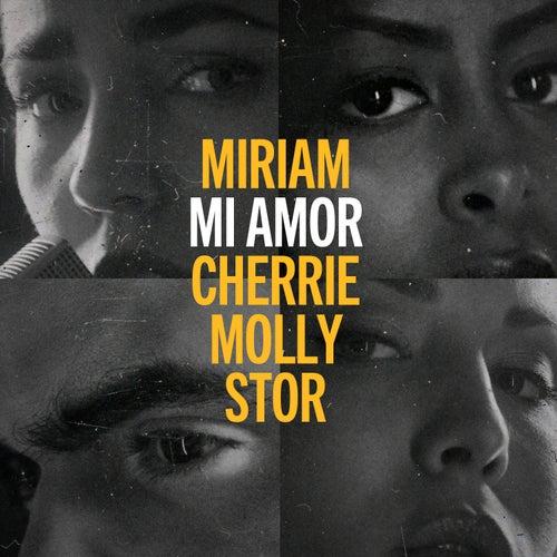 Mi Amor (Blåmärkshårt) [feat. Cherrie, Molly Sandén, Stor] by Miriam Bryant