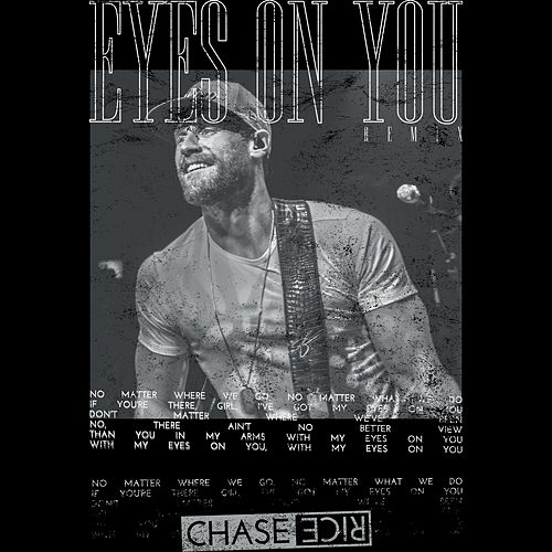 Eyes On You (Remix) de Chase Rice