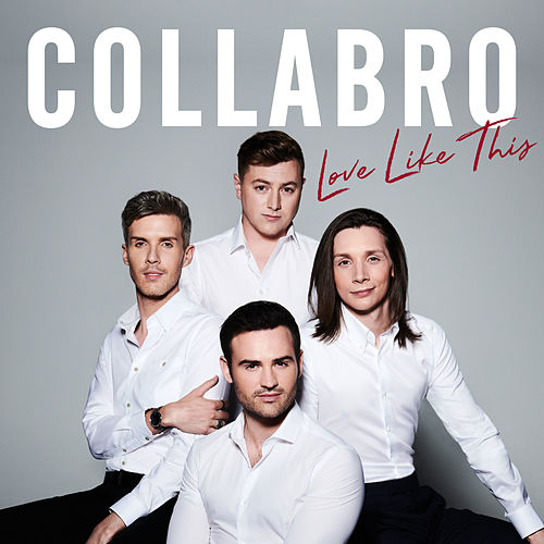 Love Like This de Collabro