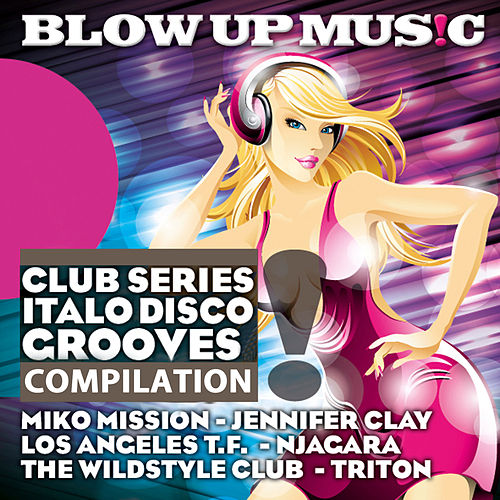 Club Series Italo Disco Grooves Compilation von Various Artists