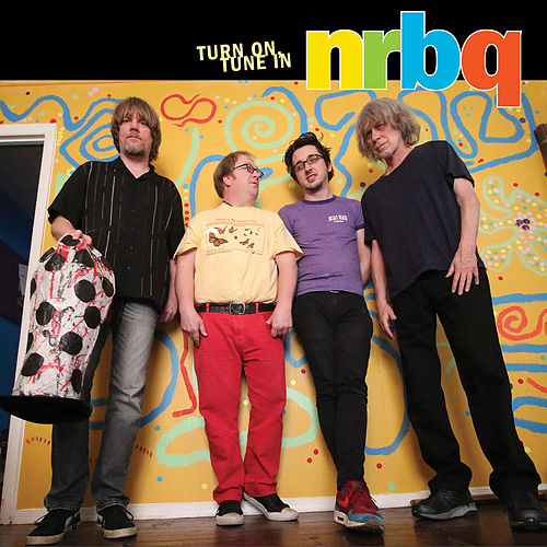 Turn On, Tune In (Live) von NRBQ
