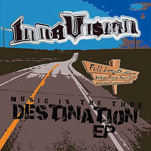 Music is the True Destination - EP de Inna Vision