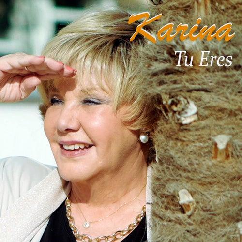 Tu Eres de Karina