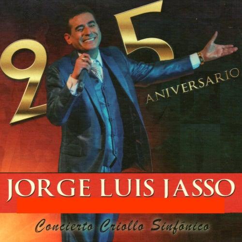 Concierto Criollo Sinfónico (25 Aniversario ) de Jorge Luis Jasso