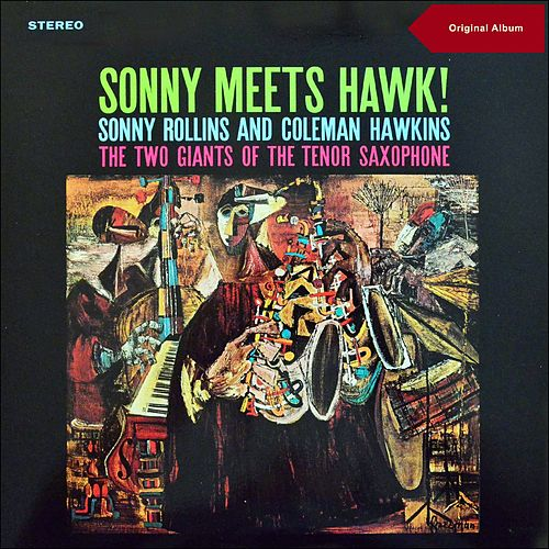Sonny Meets Hawk! (Original Album plus Bonus Tracks) by Sonny Rollins