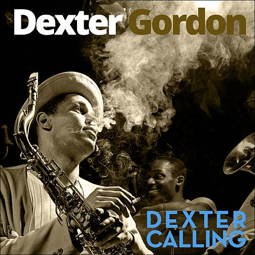 Dexter Calling (Original Album Plus Bonus Tracks 1961) de Dexter Gordon