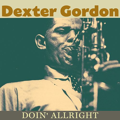 Doin' Allright (Original Album Plus Bonus Tracks 1961) de Dexter Gordon