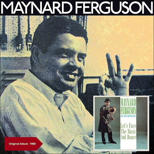 Let's Face The Music And Dance (Original Album - 1960) de Maynard Ferguson
