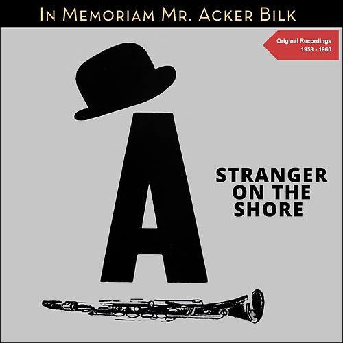 Stranger on the Shore (Original Recordings) by Acker Bilk