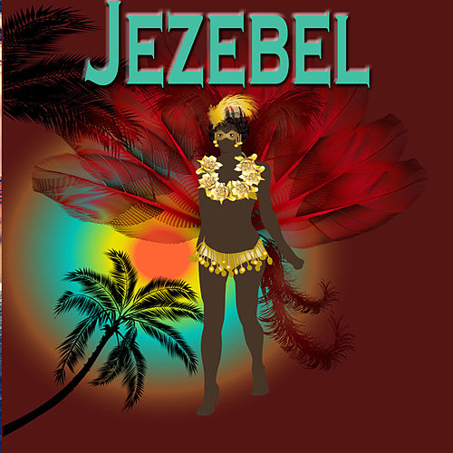 Jezebel by Various Artists