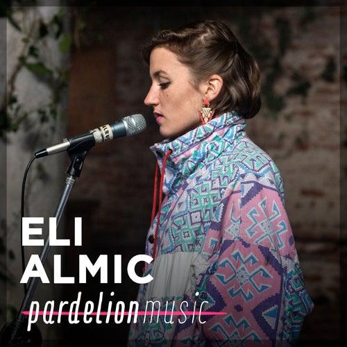 Eli Almic Live On Pardelion Music (Live) by Dj Rc Eli Almic