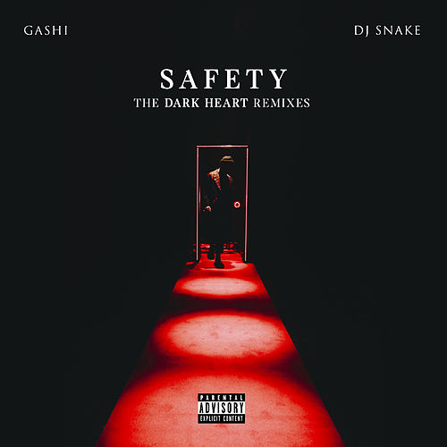 Safety (The Dark Heart Remixes) by GASHI