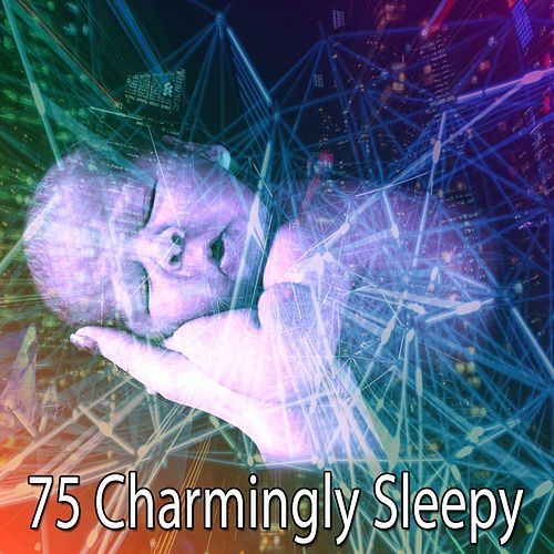75 Charmingly Sleepy by Trouble Sleeping Music Universe