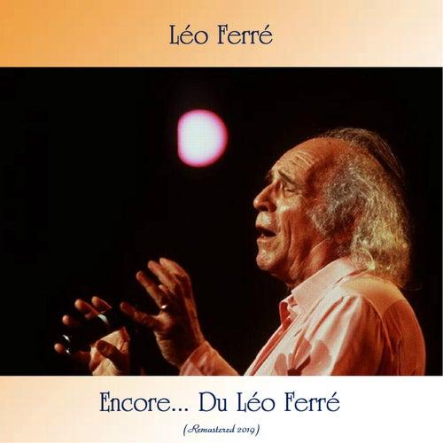 Encore... Du Léo Ferré (Remastered 2019) von Leo Ferre