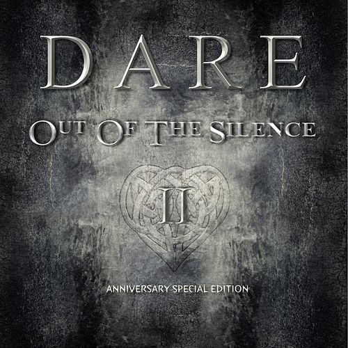 Out of the Silence II Anniversary Special Edition de Dare