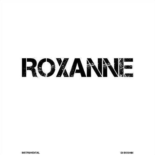 Roxanne de DJ Boomin