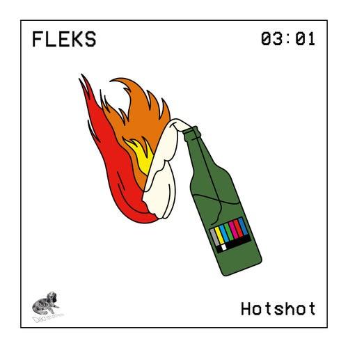 Hotshot by Fleks