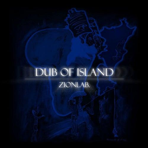 Dub Of Island de Zion Lab