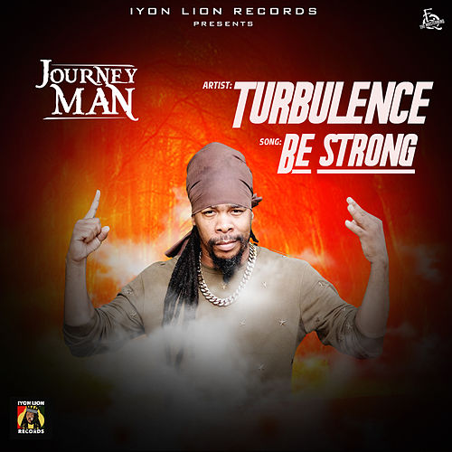 Be Strong by Turbulence