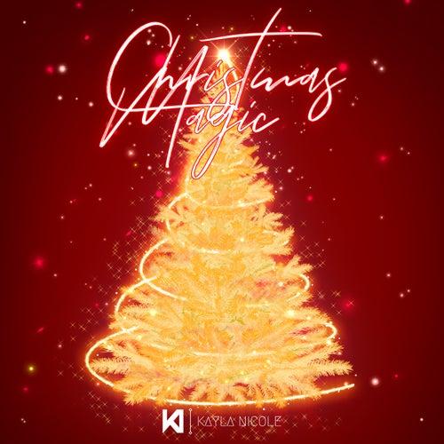 Christmas Magic by Kayla Nicole