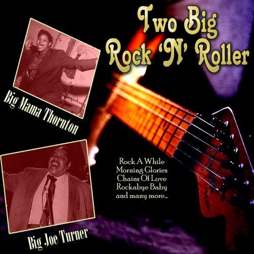 Two 'Big' Rock 'n' Roller de Big Joe Turner