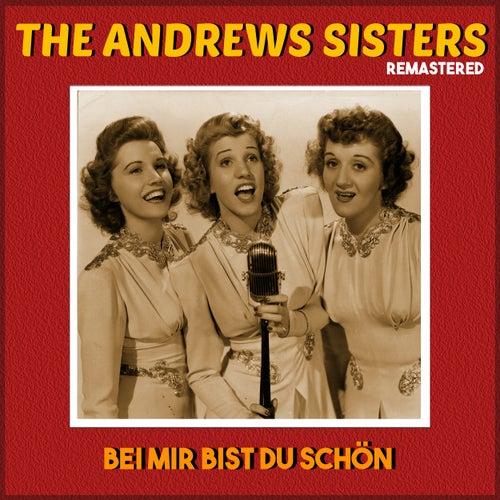 Bei mir bist du schön (Remastered) de The Andrews Sisters