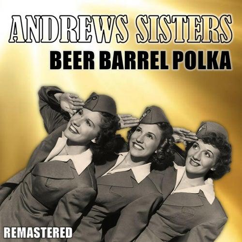 Beer Barrel Polka (Remastered) de The Andrews Sisters