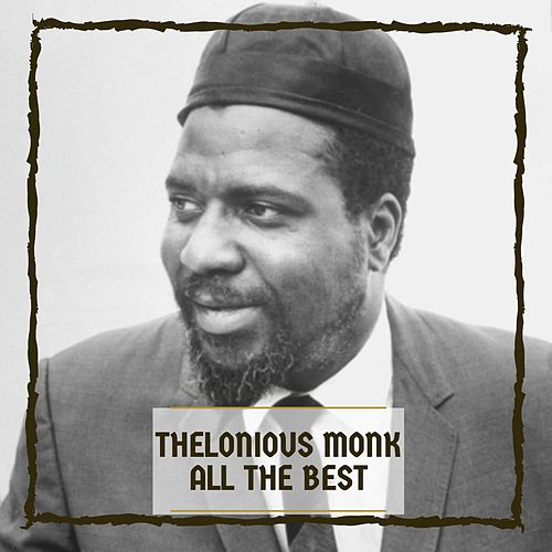 All the Best de Thelonious Monk