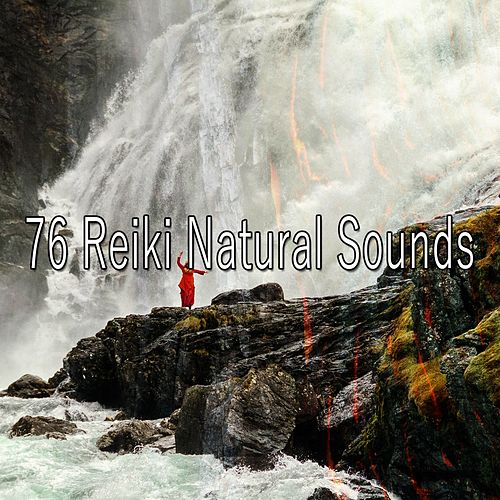 76 Reiki Natural Sounds von Massage Therapy Music