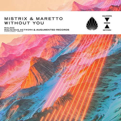Without You (Original Mix) by Mistrix