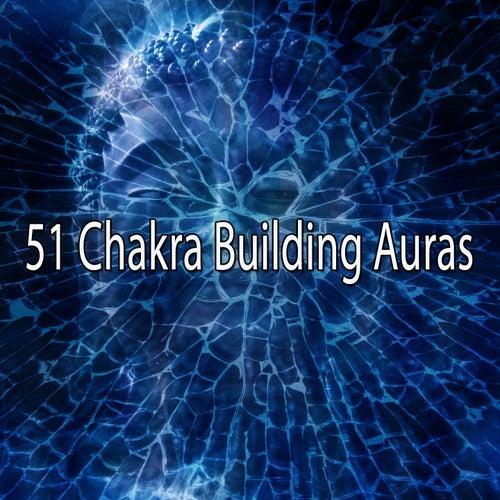 51 Chakra Building Auras von Entspannungsmusik