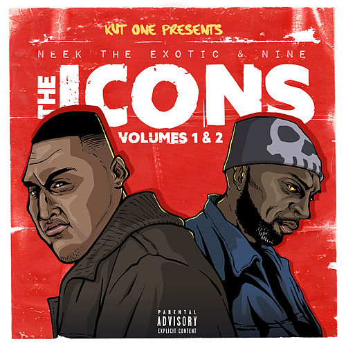 Kut One Presents: Icons, Vol. 1 & 2 by Neek The Exotic