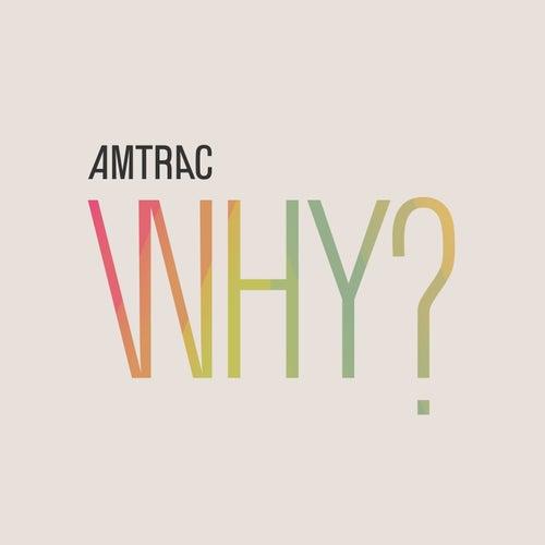 Why EP de Amtrac