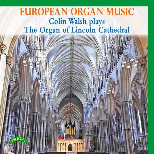 European Organ Music by Colin Walsh