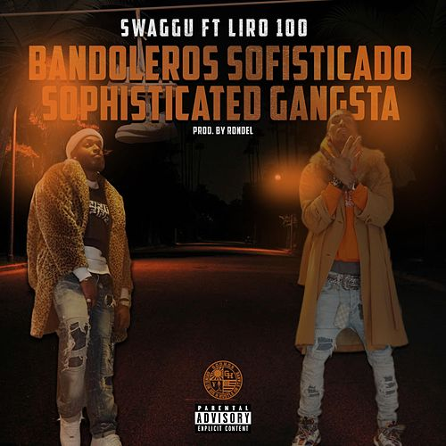 Bandeleros Sofisticado Sophisticated Gangsta by Swaggu