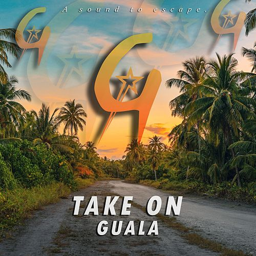 Take On by Guala
