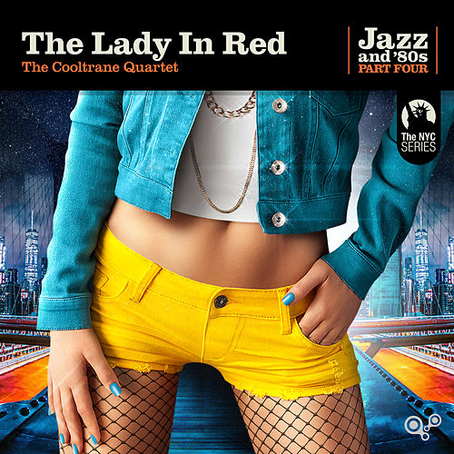 The Lady in Red de The Cooltrane Quartet