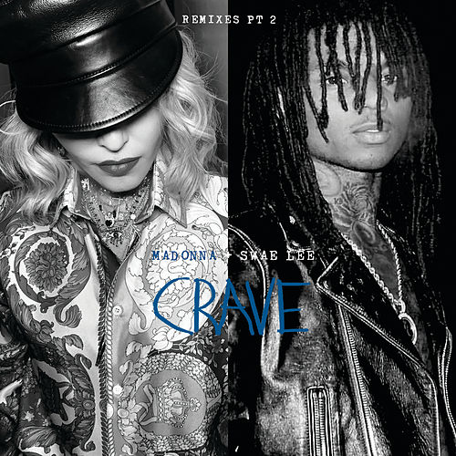 Crave (Remixes Pt. 2) by Madonna