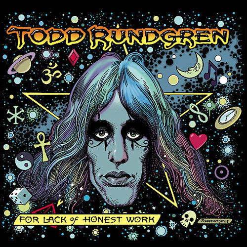 For Lack of Honest Work by Todd Rundgren