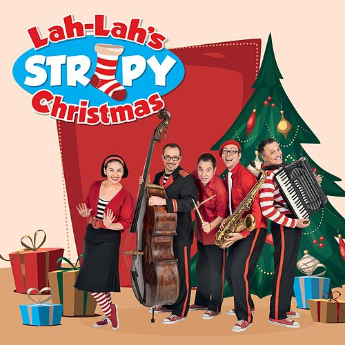 Lah-Lah's Stripy Christmas by Lah Lah