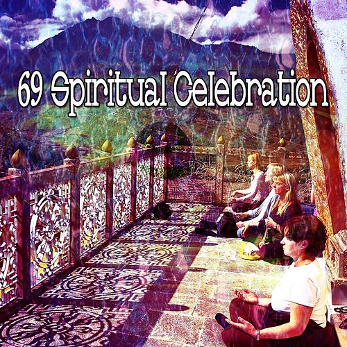 69 Spiritual Celebration von Massage Therapy Music