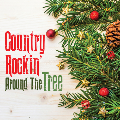 Country Rockin' Around The Tree by Various Artists
