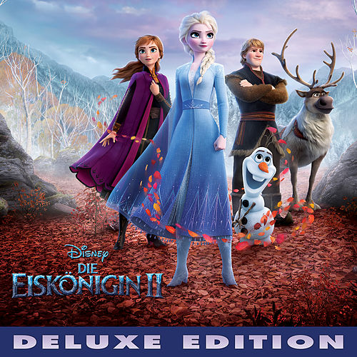 Die Eiskönigin 2 (Deutscher Original Film-Soundtrack/Deluxe Edition) von Various Artists